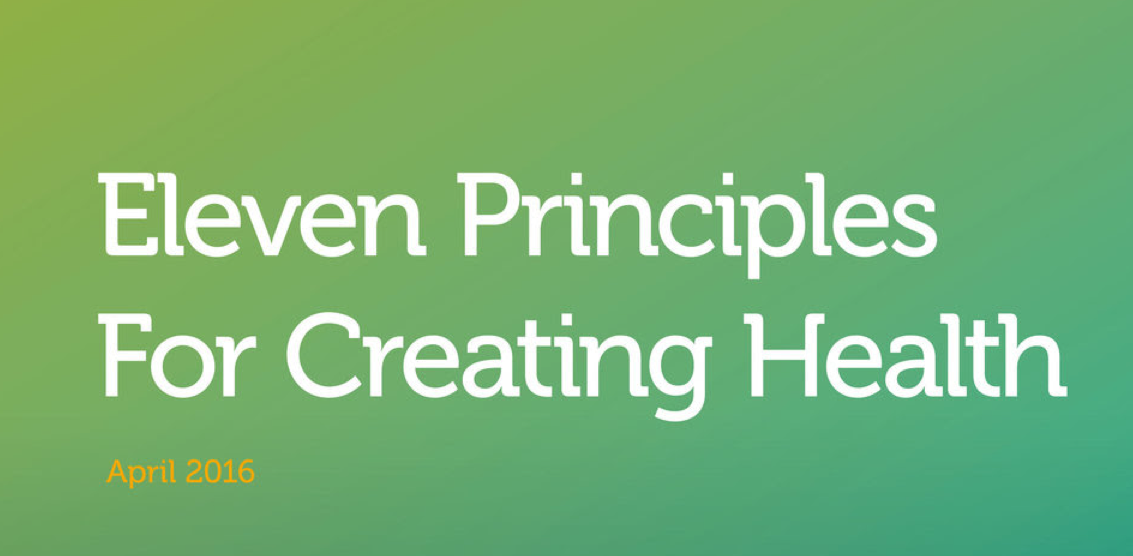 11 principles for creating health