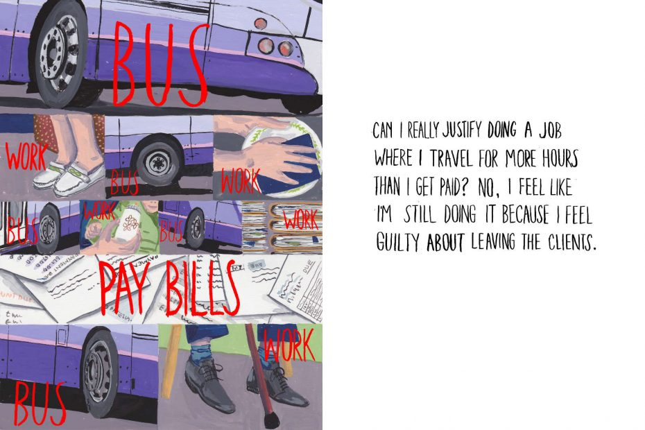 bus/work/bus/work/bus/work/bus/work/pay bills/bus/work Can I really justify doing a job where I travel for more hours that I get paid? No, I feel like I'm still doing it because I feel guilty about leaving the clients.