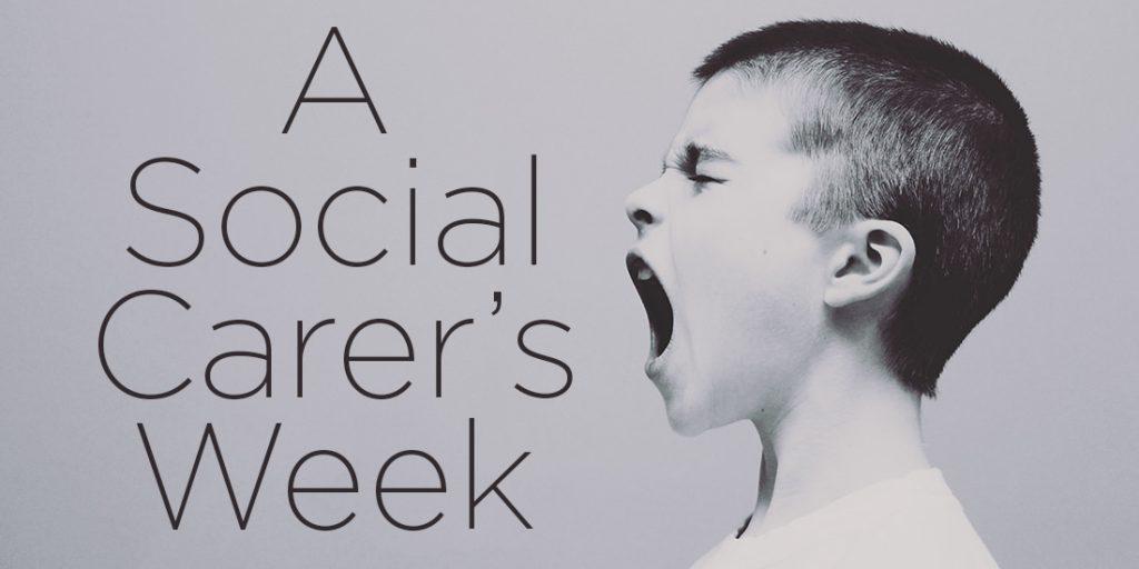 A Social Carer's Week